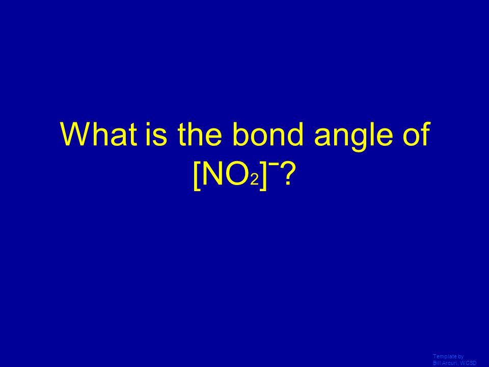 What is the bond angle of [NO2]ˉ